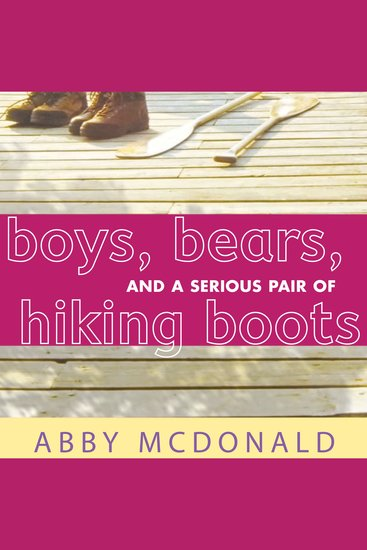 Boys Bears and a Serious Pair of Hiking Boots - cover