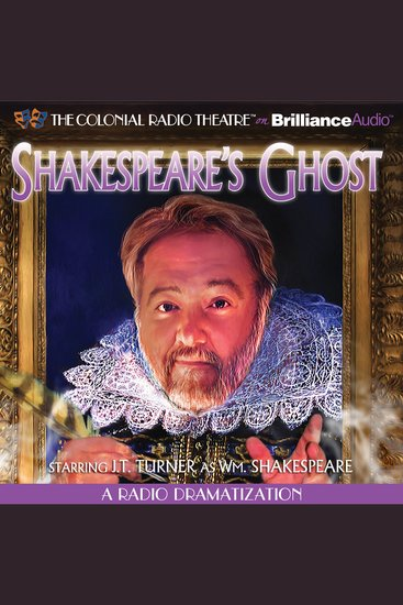 Shakespeare's Ghost - A Radio Dramatization - cover