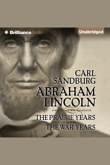 Abraham Lincoln - The Prairie Years and The War Years - cover