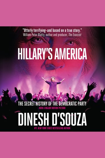 Hillary's America - The Secret History of the Democratic Party - cover