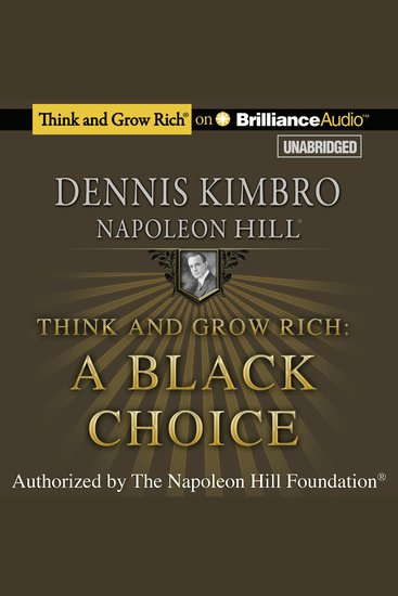 Think and Grow Rich: A Black Choice - cover