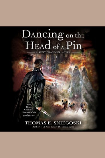 Dancing on the Head of a Pin - A Remy Chandler Novel - cover