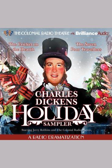 A Charles Dickens Holiday Sampler - A Radio Dramatization - cover