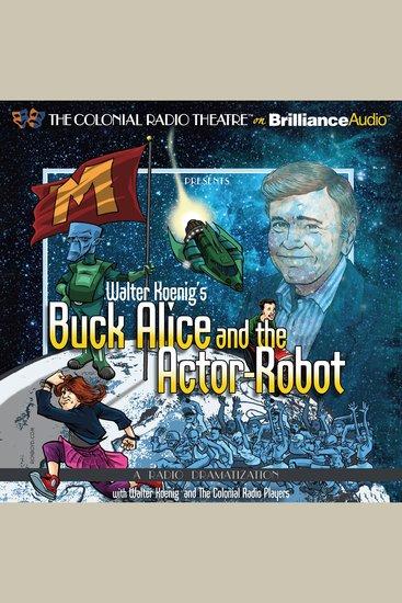 Walter Koenig's Buck Alice and the Actor-Robot - cover