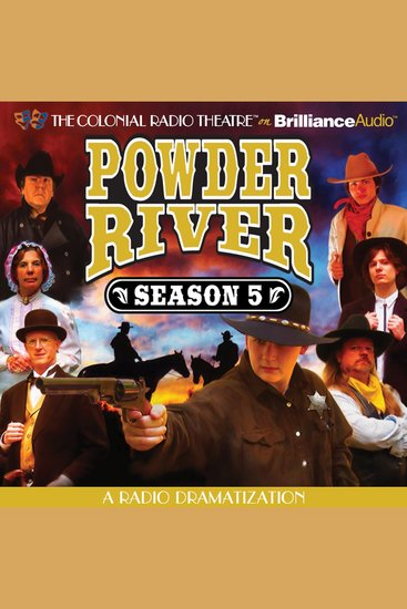 Powder River - Season Five - A Radio Dramatization - cover
