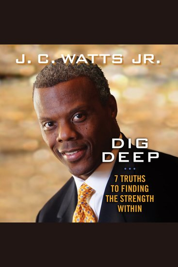 Dig Deep - 7 Truths to Finding the Strength Within - cover