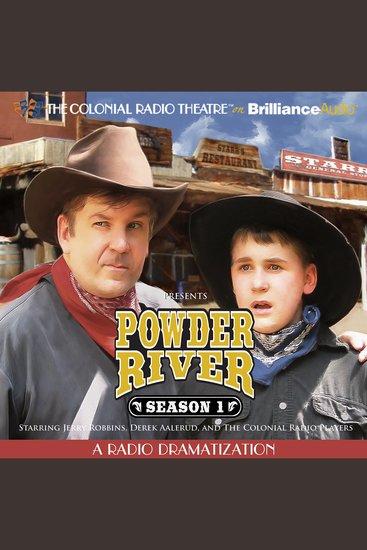 Powder River - Season One - A Radio Dramatization - cover