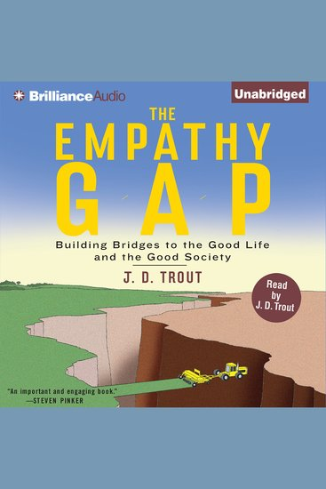 The Empathy Gap - Building Bridges to the Good Life and the Good Society - cover