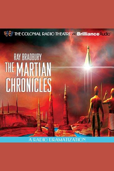 Ray Bradbury's The Martian Chronicles - A Radio Dramatization - cover