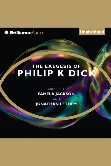 The Exegesis of Philip K Dick - cover