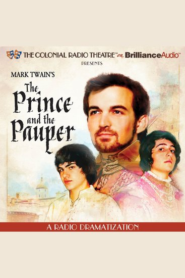 Mark Twain's The Prince and the Pauper - A Radio Dramatization - cover