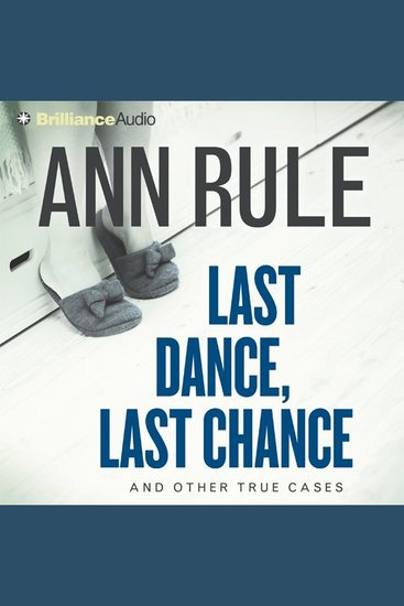 Last Dance Last Chance - And Other True Cases - cover