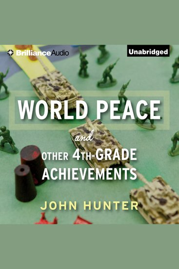 World Peace and Other 4th-Grade Achievements - cover