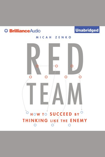 Red Team - How to Succeed By Thinking Like the Enemy - cover