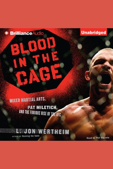 Blood in the Cage - Mixed Martial Arts Pat Miletich and the Furious Rise of the UFC - cover