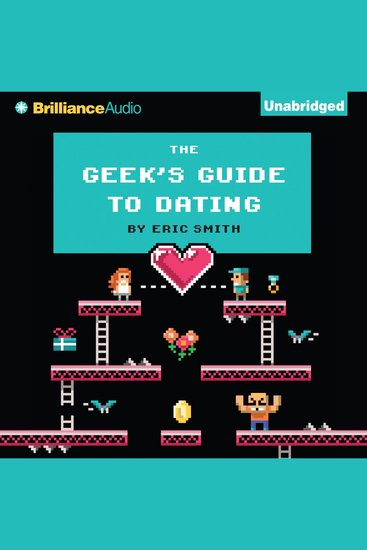 The Geek's Guide to Dating - cover