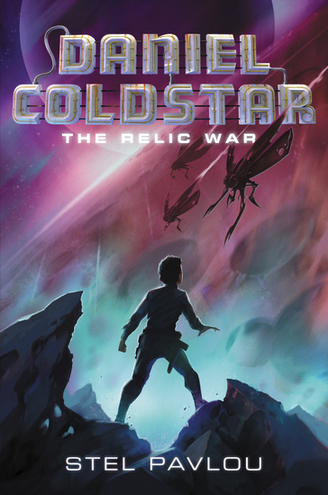 Daniel Coldstar #1: The Relic War - cover
