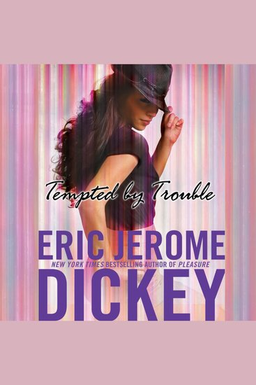 Tempted by Trouble - A Novel - cover