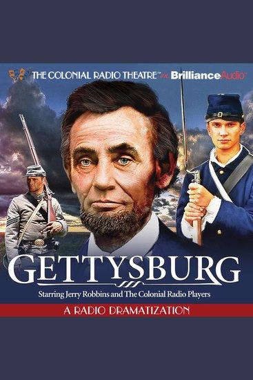 Gettysburg - A Radio Dramatization - cover