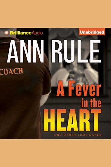 A Fever in the Heart - And Other True Cases - cover