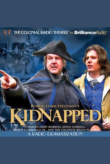 Robert Louis Stevenson's Kidnapped - A Radio Dramatization - cover