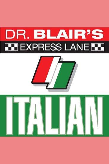 Dr Blair's Express Lane: Italian - cover