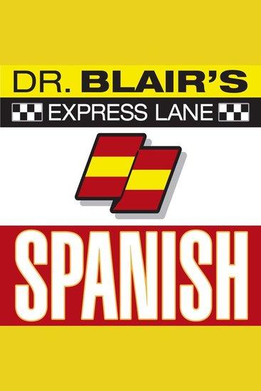 Dr Blair's Express Lane: Spanish - cover