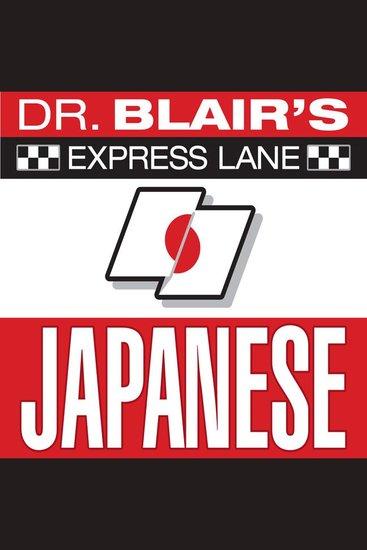 Dr Blair's Express Lane: Japanese - cover