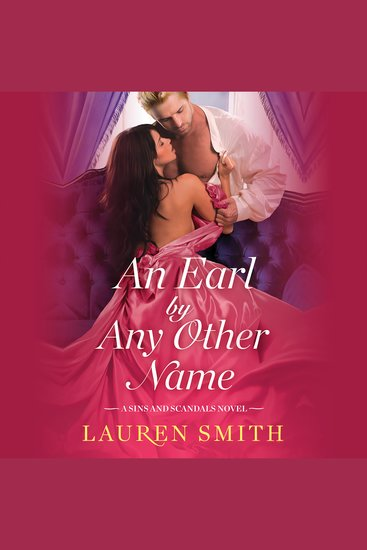 Earl by Any Other Name An - A Sins and Scandals Novel - cover