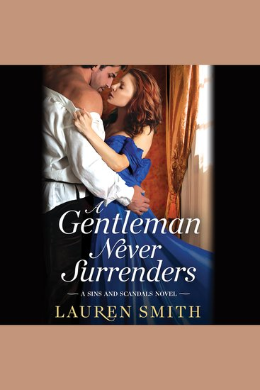 Gentleman Never Surrenders A - A Sins and Scandals Novel - cover