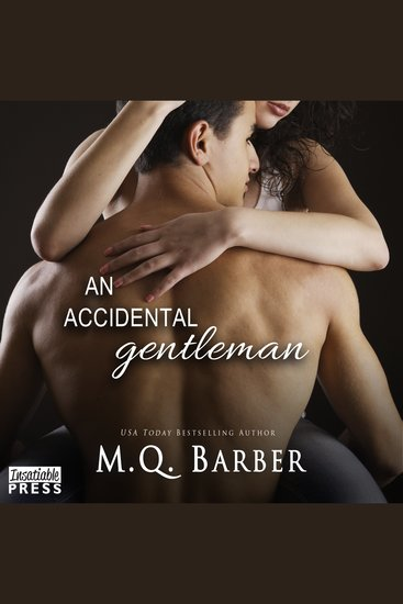 Accidental Gentleman An - Gentleman Series Book 2 - cover