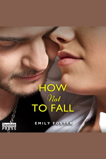 How Not to Fall - The Belhaven Series #1 - cover