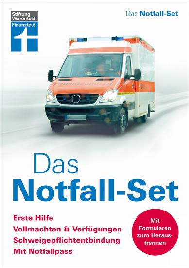 Das Notfall-Set - Erste Hilfe Vollmachten & Verfügungen Schweigepflichtentbindung mit Notfallpass - cover