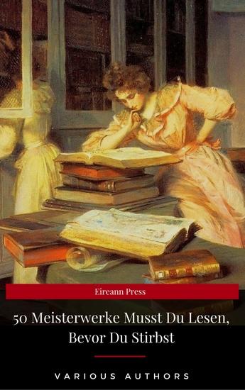 50 Meisterwerke Musst Du Lesen Bevor Du Stirbst (Eireann Press) - cover