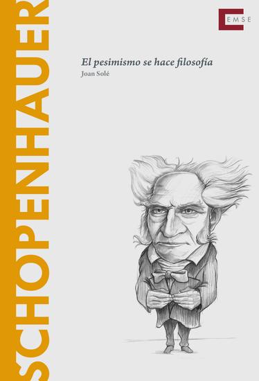 Schopenhauer - El pesimismo se hace filosofía - cover