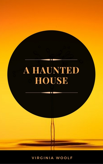 A Haunted House (ArcadianPress Edition) - cover