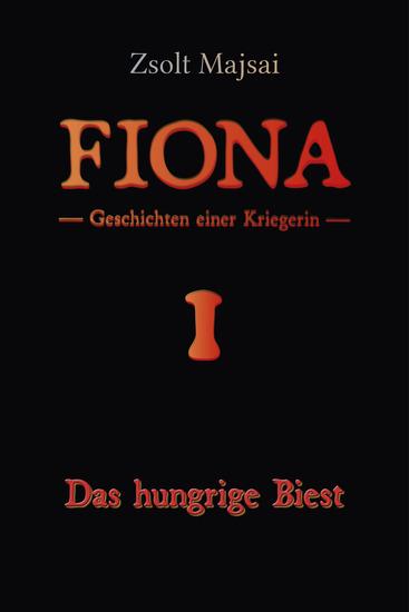 Das hungrige Biest - Geschichten einer Kriegerin 1 - cover