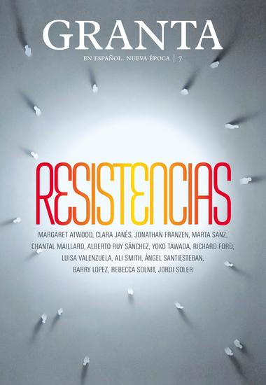 Granta 7 - Resistencias - cover
