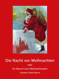 Die Nacht vor Weihnachten von Clement Clarke Moore lesen
