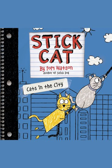 Stick Cat: Cats in the City - cover