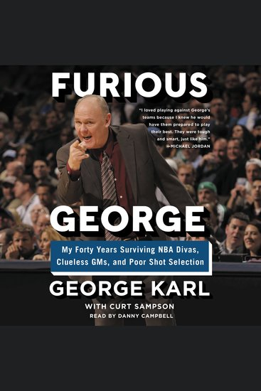 Furious George - My Forty Years Surviving Nba Divas Clueless Gms and Poor Shot Selection - cover