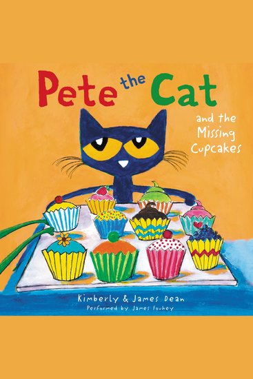 Pete the Cat and the Missing Cupcakes - cover
