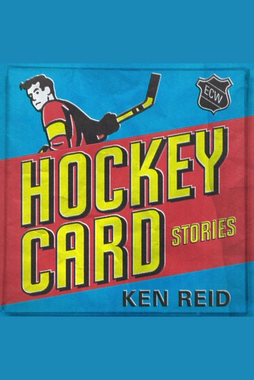 Hockey Card Stories - cover