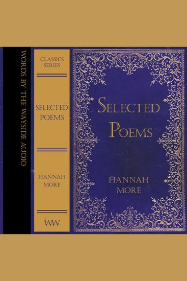 Selected Poems of Hannah More - Words by the Wayside Classics - cover