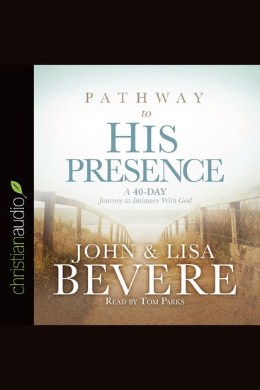 Pathway to His Presence - A 40-day Journey to Intimacy with God - cover