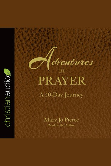 Adventures in Prayer - A 40-day Journey - cover