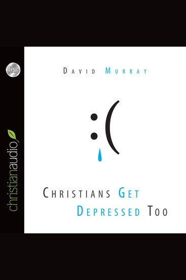 Christians Get Depressed Too - cover