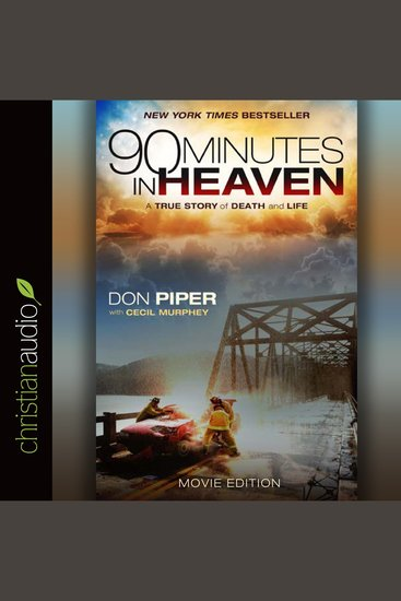 90 Minutes in Heaven - A True Story of Death and Life - cover