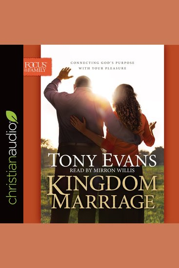 Kingdom Marriage - Connecting God's Purpose with Your Pleasure - cover