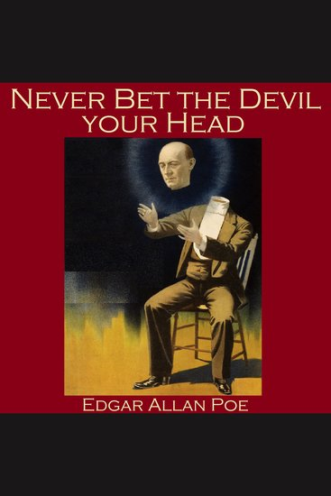 Never Bet the Devil your Head - cover